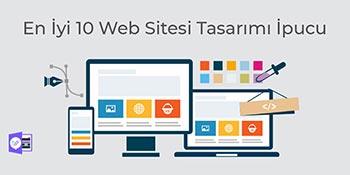 En İyi 10 Web Sitesi Tasarımı İpucu